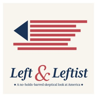 Left & Leftist
