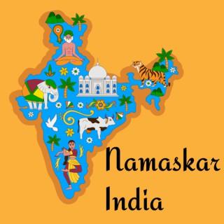 Namaskar India - Culture, History & Mythology Stories