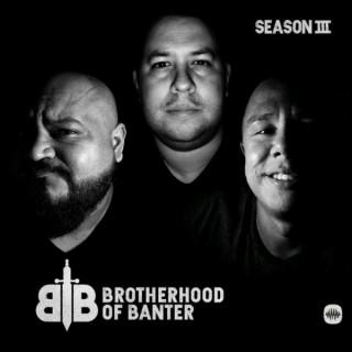 Brotherhood of Banter