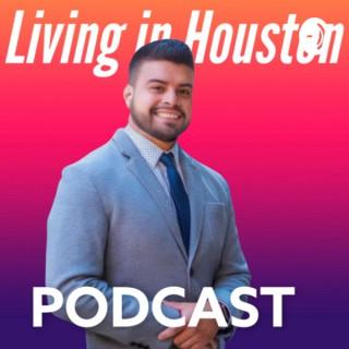 Living In Houston