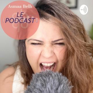 Asmaa Belh Le Podcast