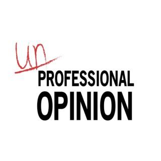 Unprofessional Opinion