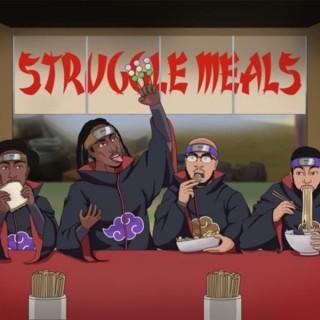 Struggle Meals Podcast
