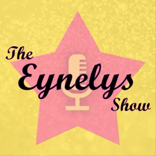 The Eynelys Show