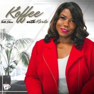 Koffee with Karla