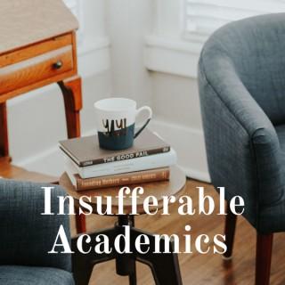 Insufferable Academics