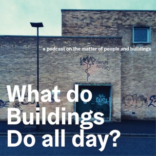 What Do Buildings Do All Day?