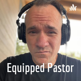 Equipped Pastor