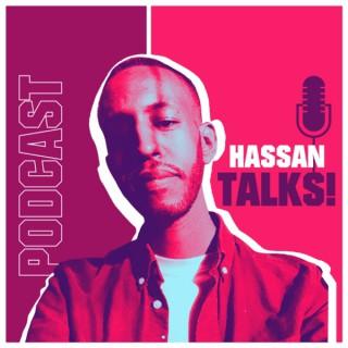 Hassan Talks!