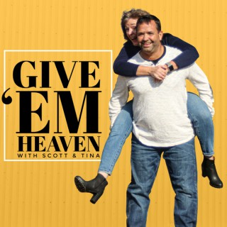 Give 'Em Heaven