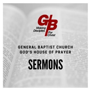 General Baptist Church God's House of Prayer Sermons