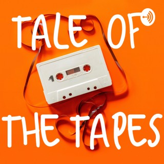 Tale Of The Tapes