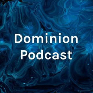 Dominion Church Podcast