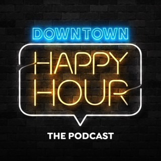 Downtown Happy Hour
