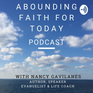 Abounding Faith for Today Podcast