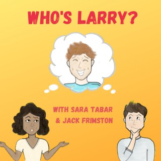 Who's Larry?