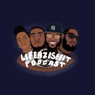 LifeAzISeeIt Podcast