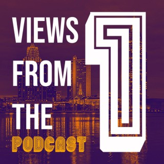 Views From The 1 Podcast