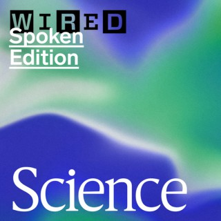 WIRED Science: Space, Health, Biotech, and More