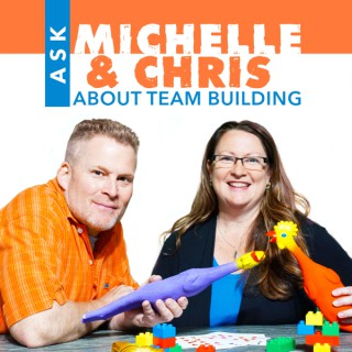 Ask Michelle & Chris About Team Building