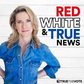 Red White & True News