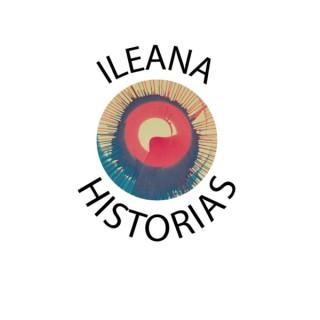 Ileana Historias