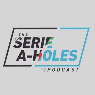 Serie A'holes