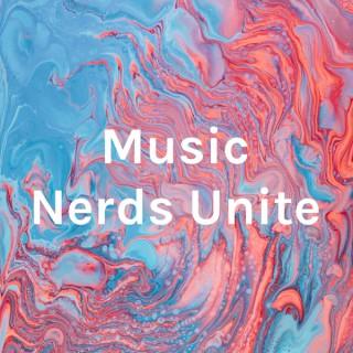 Music Nerds Unite
