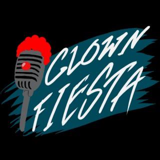 Clown Fiesta Podcast