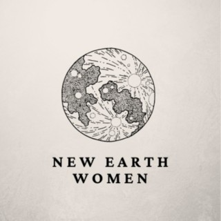 New Earth Women Podcast