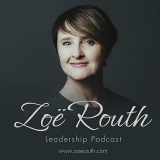 Zoë Routh Leadership Podcast