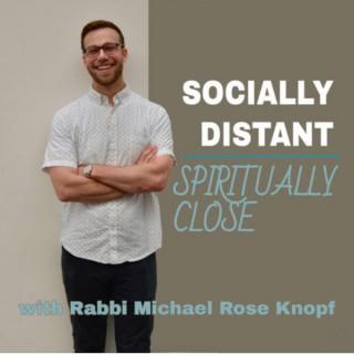 Socially Distant, Spiritually Close
