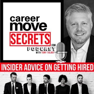 Career Move SECRETS with Tony Talbot