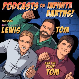 Podcasts On Infinite Earths