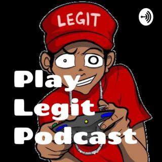 Play Legit Podcast