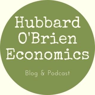Hubbard OBrien Economics Podcast