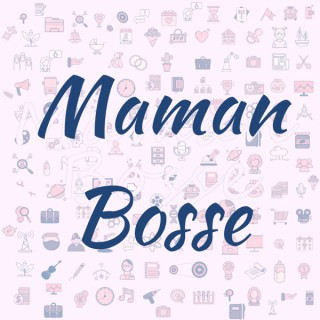 Maman Bosse