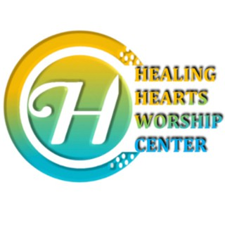 Healing Hearts Worship Center