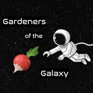 Gardeners of the Galaxy
