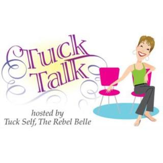 Tuck Talk