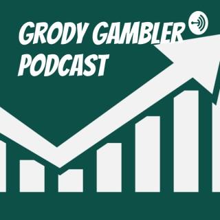 Grody Gambler Podcast