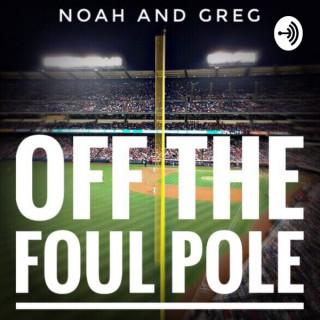 Off the Foul Pole