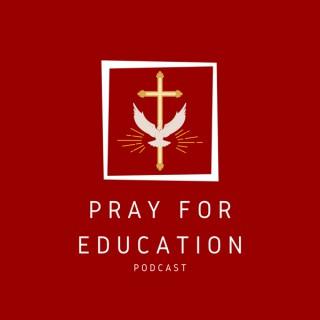Pray for Education | Prayers for Educators
