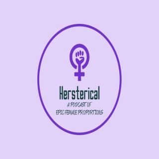 Hersterical Podcast