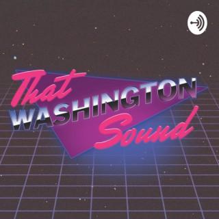 That Washington Sound