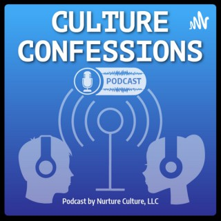 Culture Confessions