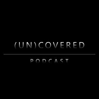 (UN)COVERED Podcast