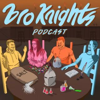Bro Knights Podcast