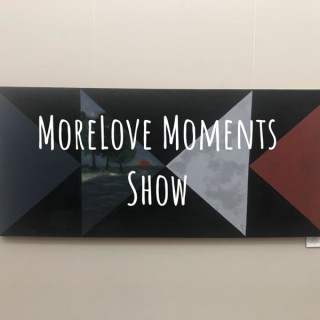 MoreLove Moments Show