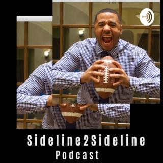 Sideline 2 Sideline Podcast